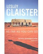 As Far as You Can Go - GLAISTER, LESLEY
