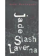 Jade Slash Laverna - MONTAGNES, ANNE