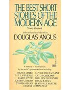 The Best Short Stories of the Modern Age - ANGUS, DOUGLAS (editor)