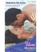 Naked in His Arms - Marton, Sandra