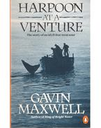 Harpoon at a Venture - Maxwell, Gavin