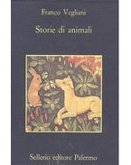 Storie di animali - VEGLIANI, FRANCO