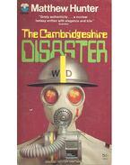 The Cambridgeshire Disaster - HUNTER, MATTHEW