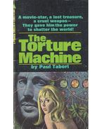 The Torture Machine - TABORI, PAUL