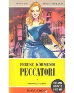 Peccatori - Körmendi Ferenc