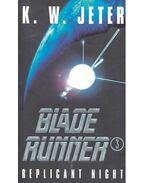 Blade Runner 3 – Replicant Night - JETER, K.W.