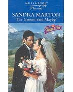The Groom Said Maybe ! - Marton, Sandra