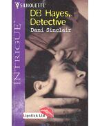 DB Hayes, Detective - SINCLAIR, DANI