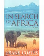 In Search of Africa - COATES, FRANK