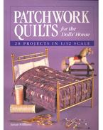 Patchwork Quilts for the Dolls' House - WILLIAMS, SARAH