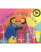 Get Busy, Dad's Back! - WATERHOUSE, STEPHEN