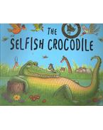 The Selfish Crocodile - CHARLES, FAUSTIN – TERRY, MICHAEL