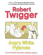 Angry White Pyjamas - TWIGGER, ROBERT