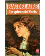 Le Spleen de Paris - Charles Baudelaire