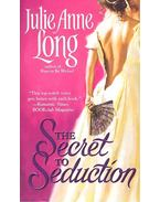 The Secret to Seduction - LONG, JULIE ANNE