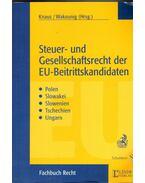 Steuer-und Gesellschaftsrecht der EU-Beitrittskandidaten: Polen, Slowakei, Slowenien, Tschechien, Ungarn - KNAUS, WAKOUNIG