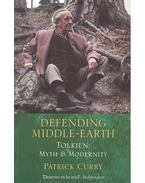 Defending Middle-Earth – Tolkien: Myth and Modernity - CURRY, PATRICK