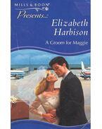 A Groom for Maggie - Harbison, Elizabeth