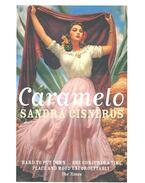 Caramelo - CISNEROS, SANDRA
