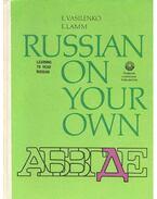 Russian on Your Own - VASILENKO, E. - LAMM, E.