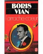 L'arrache coeur - Boris Vian
