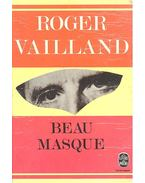 Beau masque - VAILLANR, ROGER
