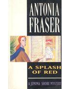 A Splash of Red - Fraser, Antonia