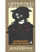 Vienna 1900: Games with Love and Death - Arthur Schnitzler