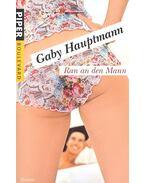 Ran an den Mann - Gaby Hauptmann