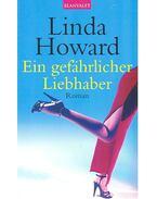 Ein gefährlicher Liebhaber - Howard, Linda