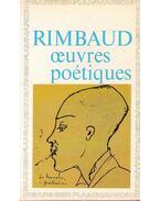 Oeuvres poétiques - Rimbaud, Arthur