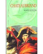Napoléon - CHATEAUBRIAND; FRANCOIS RENÉ de