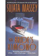 The Bride's Kimono - MASSEY, SUJATA
