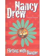 Nancy Drew – Flirting with Danger - Keene, Carolyn
