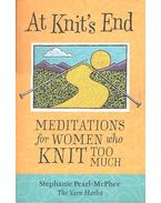 Meditations for Women who Knit Too Much - PEARL-MCPHEE, STEPHANIE