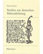 Studien zur deutschen Märendichtung - FISCHER, HANNS