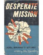 Desperate Mission - WEISSBERG, ALEX