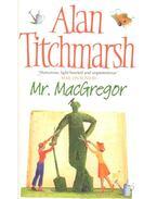 Mr. MacGregor - Titchmarsh, Alan