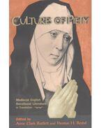 Culture of Piety – Medieval English Devotional Literature - CLARK BARTLETT, ANNE – BESTUL, THOMAS H.(editor)