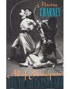 All of Shakespeare - CHARNEY, MAURICE