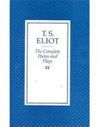 The Complete Poems and Plays - Eliot, T. S.