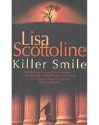 Killer Smile - Scottoline, Lisa