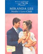 Maddie's Love-Child - Lee, Miranda