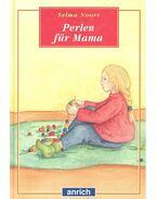 Perlen für Mama - NOORT, SELMA