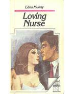 Loving Nurse - MURRAY, EDNA