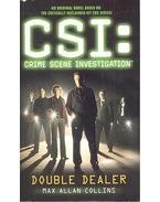 CSI: Crime Scene Investigation – Double Dealer - Max Allan Collins