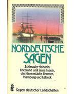 Norddeutsche Sagen - DIEDERICHS, ULF - HINZE, CHRISTA
