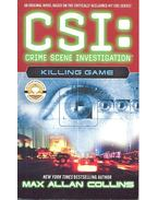 CSI: Crime Scene Investigation – Killing Game - Max Allan Collins