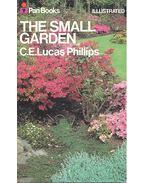 The Small Garden - PHILIPS, C.E. LUCAS