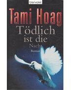 Tödlich ist die Nacht (Titel des Originals: Kill the Messenger) - Hoag, Tami
